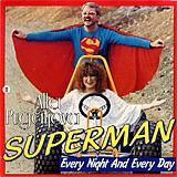 Superman / Every night and every day (Швеция)